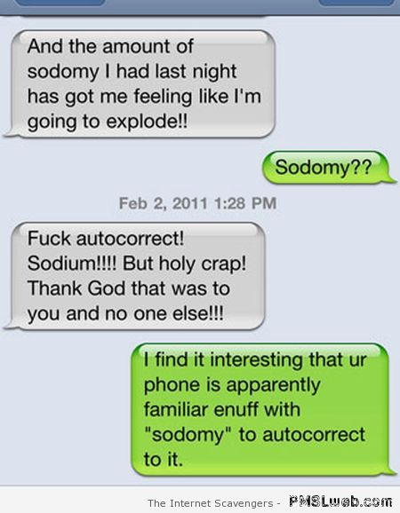 Funny Sodomy iPhone autocorrect – Humorous Hump day at PMSLweb.com