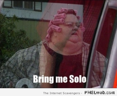 Bring me solo funny at PMSLweb.com