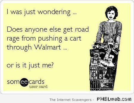 Road rage in Walmart ecard at PMSLweb.com