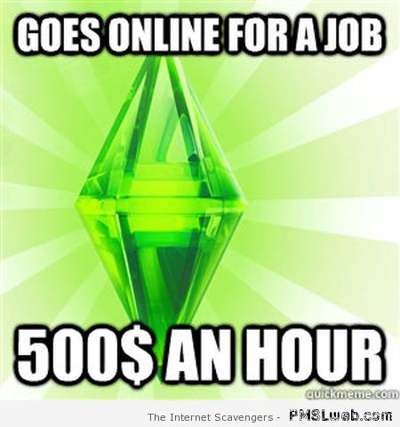 Sims job logic meme at PMSLweb.com
