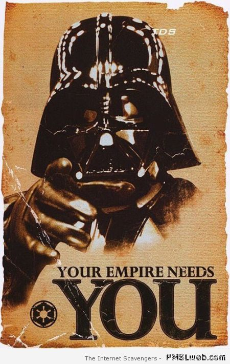 Your empire needs you poster – Star Wars funnies at PMSLweb.com