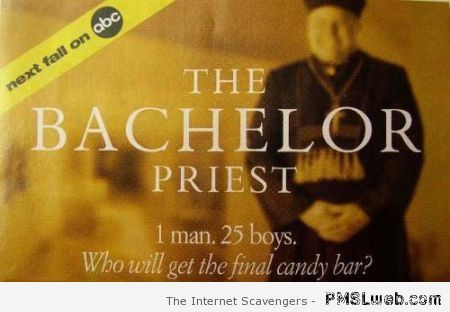 The bachelor priest humor at PMSLweb.com