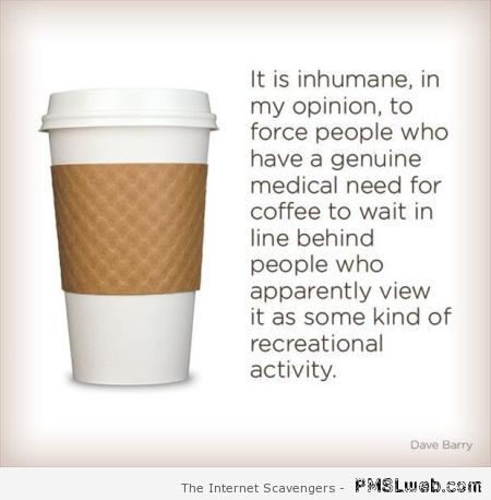 Coffee in the morning funny quote – Fun pics at PMSLweb.com