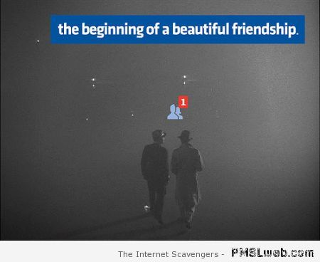 The beginning of a beautiful friendship Facebook at PMSLweb.com