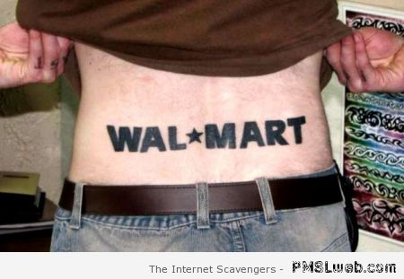 Walmart tattoo at PMSLweb.com