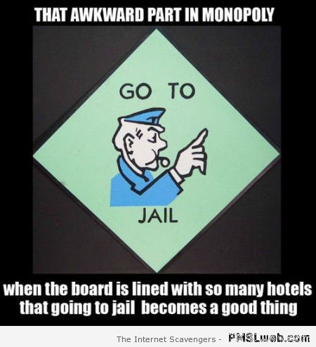 That awkward part in Monopoly humor at PMSLweb.com