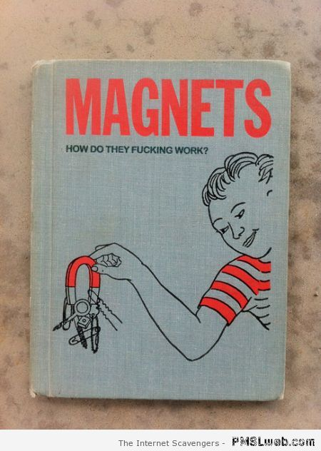 Magnets funny book – LMAO pictures at PMSLweb.com