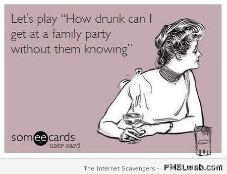 Sarcastic family party ecard at PMSLweb.com