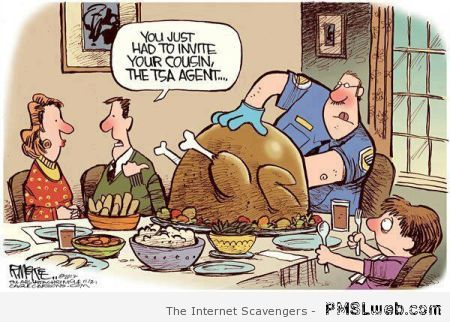 Thanksgiving TSA agent humor at PMSLweb.com