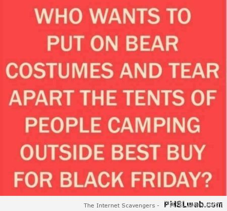 Funny black Friday quote at PMSLweb.com