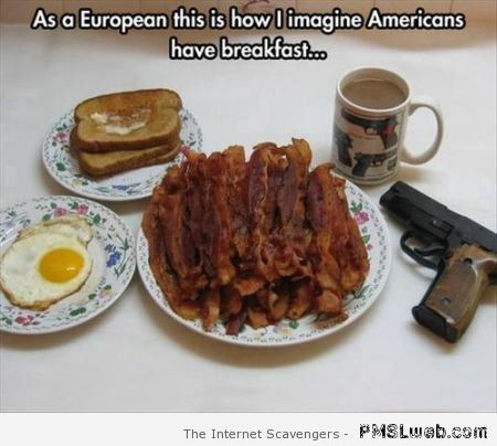 How I imagine Americans have breakfast at PMSLweb.com
