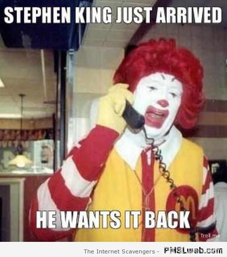Stephen King Ronald McDonald meme at PMSLweb.com