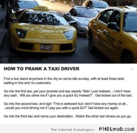 How to prank a taxi driver – TGIF hilarity at PMSLweb.com