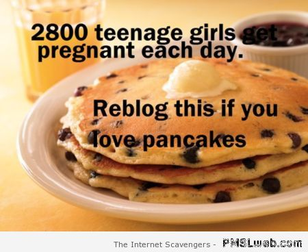 Funny reblog if you love pancakes at PMSLweb.com
