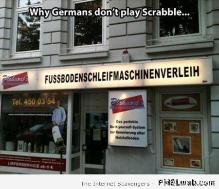 Why Germans don't play scrabble at PMSLweb.com