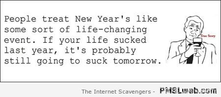 Funny New Year quote at PMSLweb.com