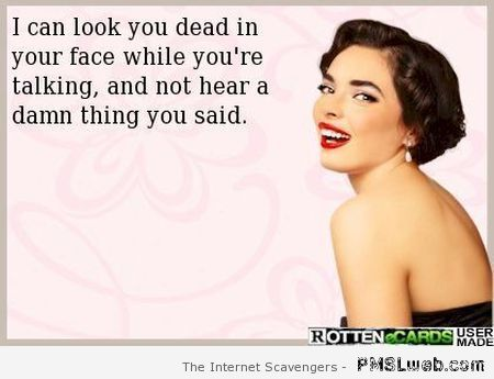 I don't hear a thing you said ecard – Friday funnies at PMSLweb.com