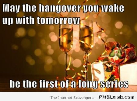 New Year hangover meme – New Year funnies at PMSLweb.com