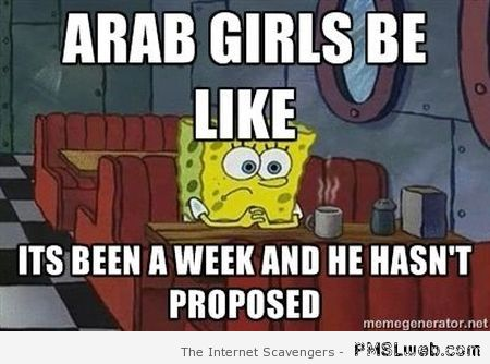 Arab girls be like meme at PMSLweb.com