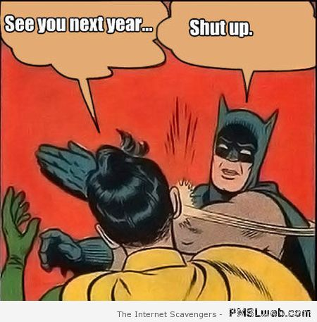 Sarcastic batman New Year slap at PMSLweb.com
