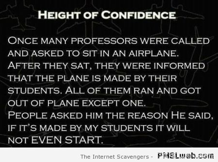 Height of confidence joke – Funny Wednesday at PMSLweb.com