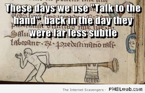 Medieval talk to the butt meme at PMSLweb.com