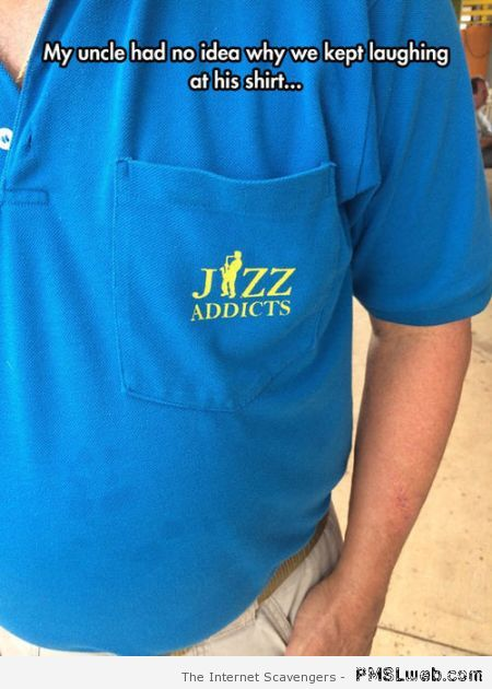 Funny Jizz addicts shirt at PMSLweb.com