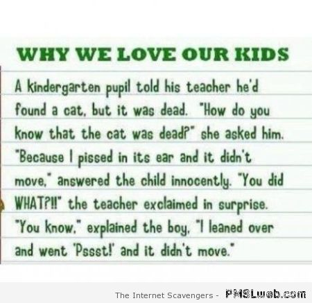 Funny why we love our kids at PMSLweb.com