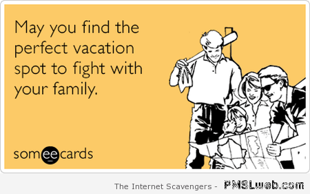 May you find the perfect vacation ecard – Hilarious Monday at PMSLweb.com