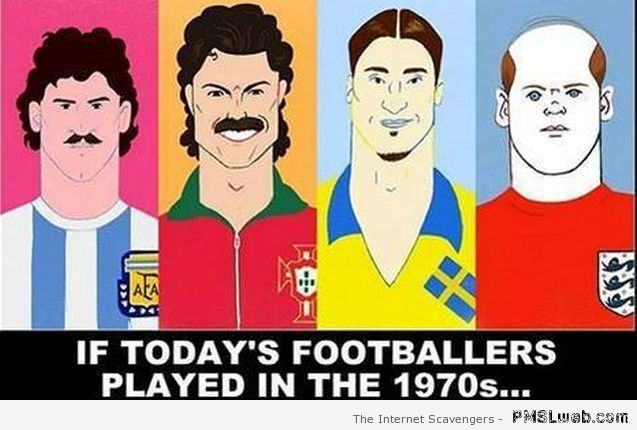 If today's footballers played in the 70's at PMSLweb.com