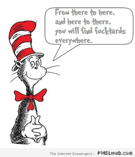 Sarcastic dr Seuss at PMSLweb.com