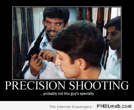 Precision shooting demotivational at PMSLweb.com