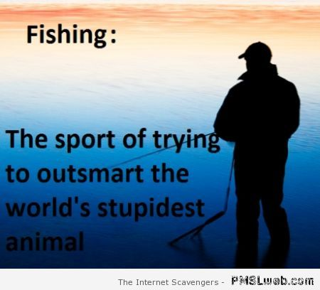 Funny fishing definition at PMSLweb.com