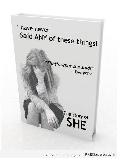 The story of SHE humor – Monday humor at PMSLweb.com