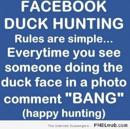 Facebook duck hunting – Funny Wednesday images at PMSLweb.com