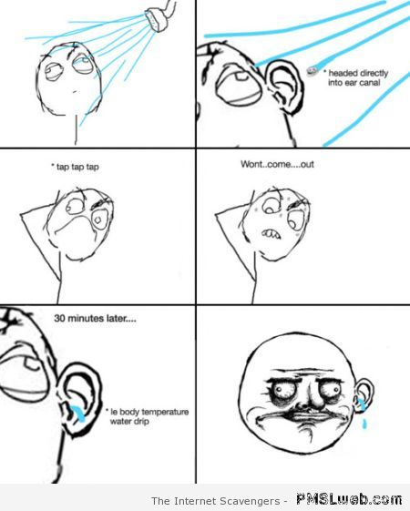 Water in your ear rage comic at PMSLweb.com