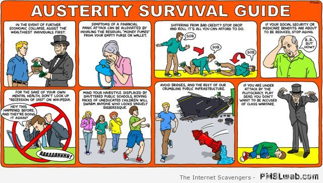 Funny austerity survival guide at PMSLweb.com