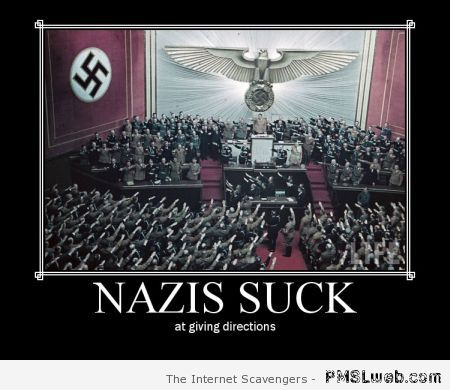 Nazis suck demotivational at PMSLweb.com
