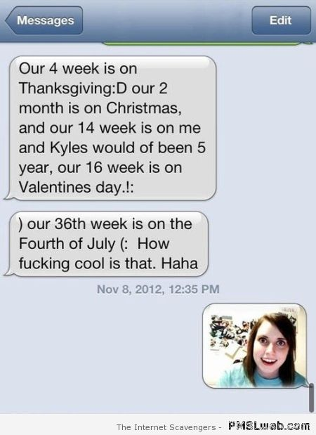 Overly attached girlfriend text message at PMSLweb.com