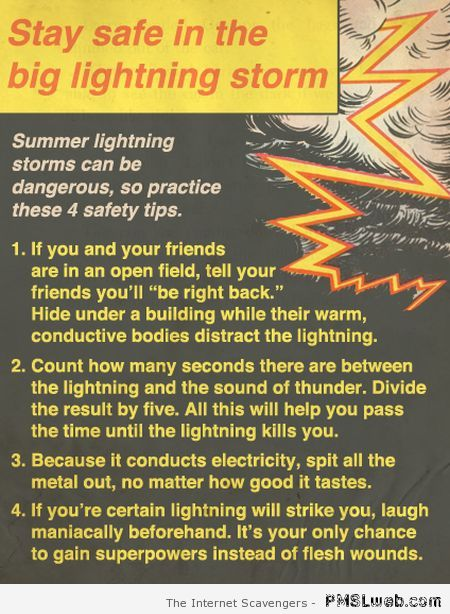 Funny stay safe in a big lightning storm at PMSLweb.com