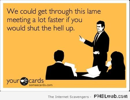 Lame meeting ecard at PMSLweb.com