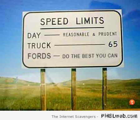 Funny ford speed limits – Hilarious Wednesday at PMSLweb.com