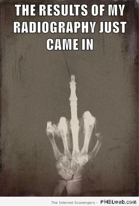 Sarcastic radiography  - Sarcastic funnies at PMSLweb.com