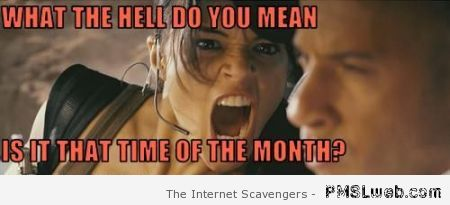 That time of the month meme at PMSLweb.com