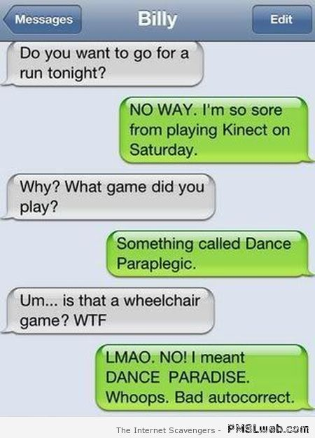 Dance paraplegic funny iPhone autocorrect at PMSLweb.com