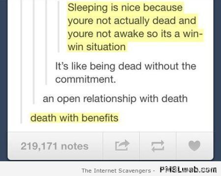 Death with benefits humor at PMSLweb.com