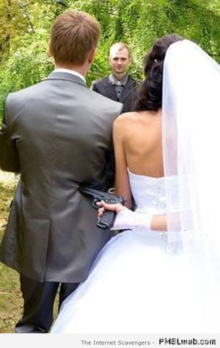 Funny forced wedding picture – Funny weekend pictures at PMSLweb.com