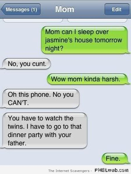 Mum is harsh funny iPhone fail at PMSLweb.com