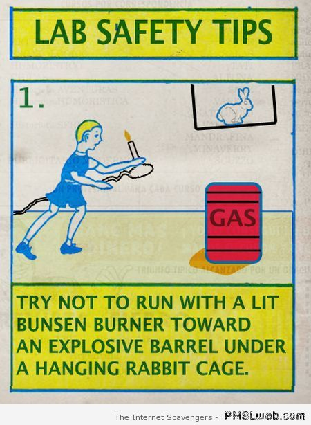 Funny lab safety tips at PMSLweb.com