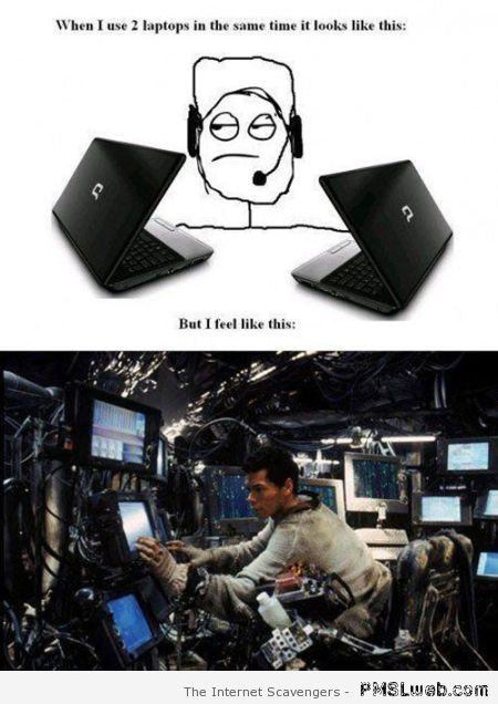 What it feels like to use two laptops humor at PMSLweb.com
